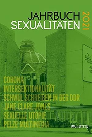 Babenhauserheide, Melanie / Jan Feddersen et al (Hrsg.). Jahrbuch Sexualitäten 2021. Wallstein Verlag GmbH, 2021.