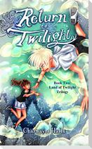 Return to Twilight