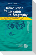 Introduction to Glagolitic Palaeography