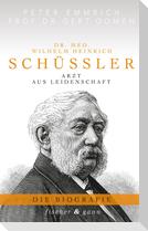 Dr. med. Wilhelm Heinrich Schüßler