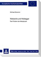 Nietzsche und Heidegger