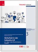 Sicherheit in der Industrie 4.0, Recht und Informationstechnologie - UNINET, Band 3