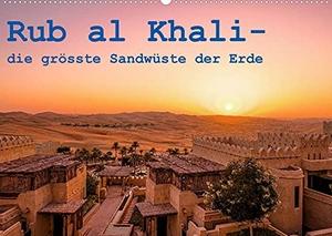 Rohr, Daniel. Rub al Khali - die grösste Sandwüste der Erde (Wandkalender 2022 DIN A2 quer) - Eine Reise durch die grösste Sandwüste der Erde (V.A.E.) (Monatskalender, 14 Seiten ). Calvendo, 2021.