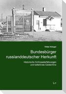 Bundesbürger russlanddeutscher Herkunft