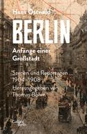 Berlin - Anfänge einer Großstadt