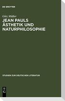 Jean Pauls Ästhetik und Naturphilosophie
