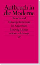 Aufbruch in die Moderne