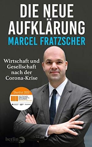 Fratzscher, Marcel. Die neue Aufklärung - Wirtsch