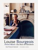 Louise Bourgeois: Femme Maison. Das Haus der Künstlerin