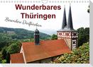 Wunderbares Thüringen - besondere Dorfkirchen (Wandkalender 2022 DIN A4 quer)