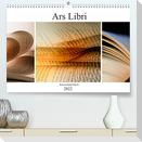 Ars Libri - Kunstwerk Buch (Premium, hochwertiger DIN A2 Wandkalender 2022, Kunstdruck in Hochglanz)