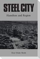 Steel City: Hamilton and Region