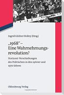 """""""1968"""" - Eine Wahrnehmungsrevolution?"""