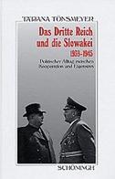 Das Dritte Reich und die Slowakei 1939-1945