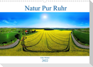Natur Pur Ruhr (Wandkalender 2022 DIN A3 quer)