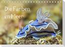 Die Farben im Meer (Tischkalender 2022 DIN A5 quer)