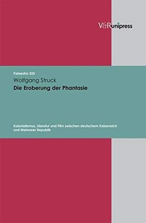 Struck, Wolfgang. Die Eroberung der Phantasie - Ko