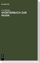 Wörterbuch zur Musik / Dictionnaire de la terminologie musicale