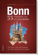 Bonn. 55 Highlights aus der Geschichte