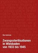 Zwangssterilisationen in Wiesbaden von 1933 bis 1945