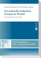 Das kulturelle Gedächtnis Europas im Wandel