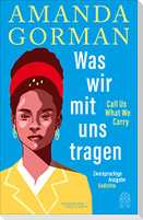 The Hill We Climb und andere Gedichte