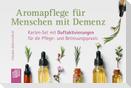 Aromapflege für Menschen mit Demenz