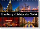 Hamburg - Lichter der Nacht (Tischkalender 2021 DIN A5 quer)
