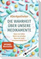 #DerApotheker. Die Wahrheit über unsere Medikamente