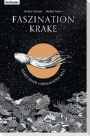 Faszination Krake