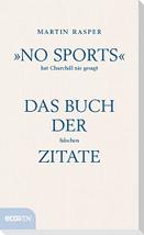 """""""No Sports"""" hat Churchill nie gesagt"""