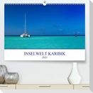 Inselwelt Karibik (Premium, hochwertiger DIN A2 Wandkalender 2021, Kunstdruck in Hochglanz)