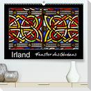 IRLAND - Fenster des Glaubens (Premium, hochwertiger DIN A2 Wandkalender 2022, Kunstdruck in Hochglanz)