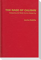 The (R)Age of Caliban: Nietzsche and Wilde in a Post-Structuralist Perspective
