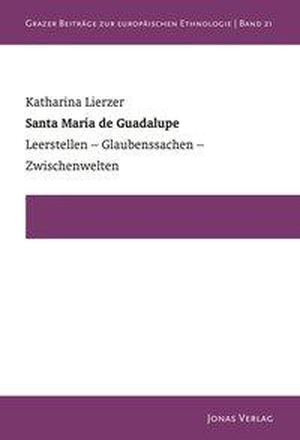 Lierzer, Katharina. Santa María de Guadalupe - Le