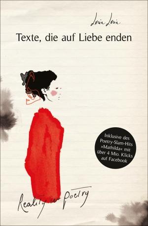 Lucia Lucia / Serena Viola. Texte, die auf Liebe enden - Reality in Poetry. FISCHER New Media, 2019.