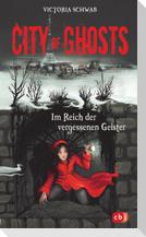 City of Ghosts - Im Reich der vergessenen Geister