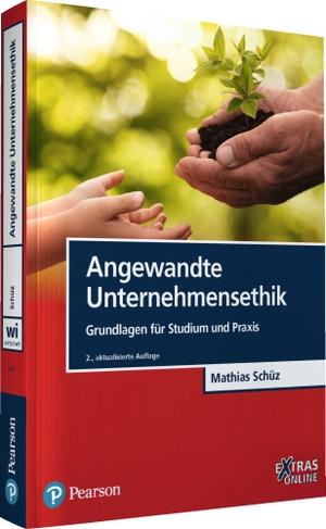 Schüz, Mathias. Angewandte Unternehmensethik - Grundlagen für Studium und Praxis. Pearson Studium, 2021.