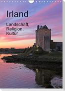 Irland - Landschaft, Religion, Kultur (Wandkalender 2022 DIN A4 hoch)