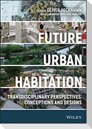 Future Urban Habitation