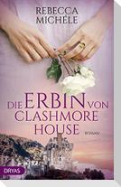 Die Erbin von Clashmore House