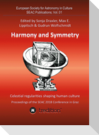 Harmony and Symmetry. Celestial regularities shaping human culture.