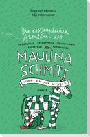 Die erstaunlichen Abenteuer der Maulina Schmitt - Warten auf Wunder