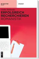Erfolgreich recherchieren -  Romanistik