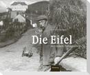 Die Eifel in frühen Fotografien