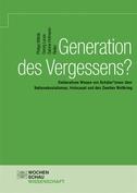 Generation des Vergessens?