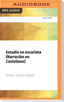 Estudio En Escarlata (Narración En Castellano)