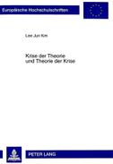 Krise der Theorie und Theorie der Krise