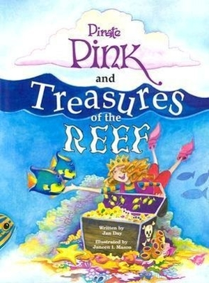 Day, Jan. Pirate Pink and Treasures of the Reef. P