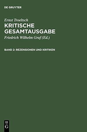 Friedrich Wilhelm Graf / Dina Brandt. Kritische Ge
